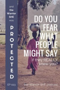 Do you fear what others might say if they really knew you?