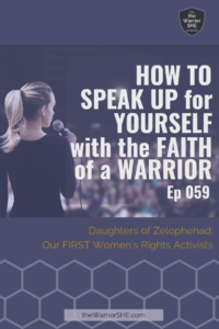 How to Speak Up for Yourself with the Faith of a Warrior
